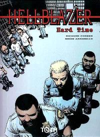 Hellblazer. Volume 1, Hard time