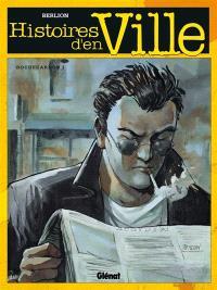 Histoires d'en ville. Volume 1, Rochecardon