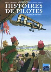 Histoires de pilotes. Volume 1, Les premiers brevets