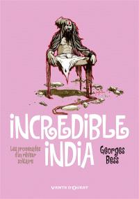 Incredible India : les promenades d'un rêveur solitaire
