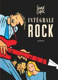 Intégrale rock : rock, filles, night-club et désordres de la nuit : moeurs et coutumes des sauvages