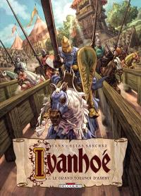 Ivanhoé. Volume 1, Le grand tournoi d'Ashby
