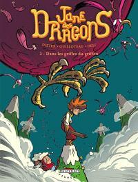 Jane des dragons. Volume 2, Dans les griffes du griffon