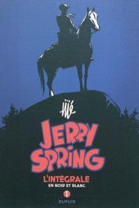 Jerry Spring : l'intégrale en noir et blanc. Volume 1, 1954-1955