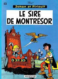 Johan et Pirlouit. Volume 8, Le sire de Montrésor