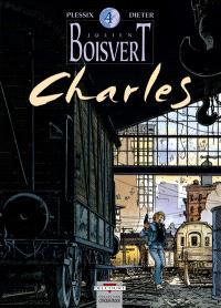 Julien Boisvert. Volume 4, Charles