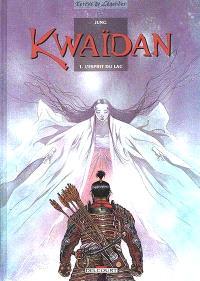 Kwaïdan. Volume 1, L'esprit du lac