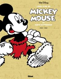 L'âge d'or de Mickey Mouse. Volume 4, 1940-1942