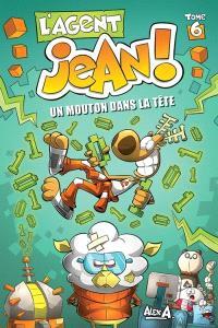 L'agent Jean!. Volume 6, Un mouton dans la tête