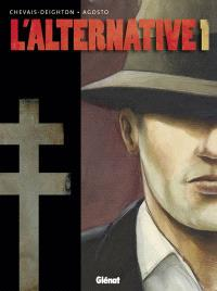 L'alternative. Volume 1