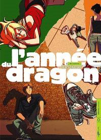 L'année du dragon. Volume 2, Bernadette