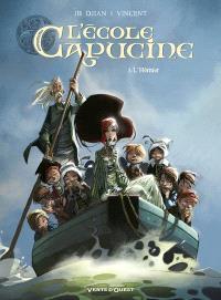 L'école Capucine. Volume 2, L'héritier
