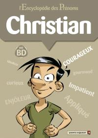 L'encyclopédie des prénoms : en BD. Volume 35, Christian