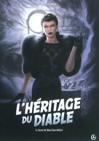 L'héritage du diable. Volume 2, Le secret du Mont-Saint-Michel