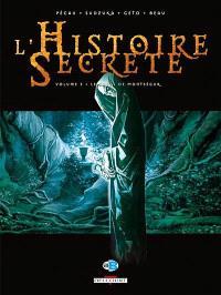 L'histoire secrète. Volume 3, Le graal de Montségur