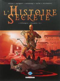 L'histoire secrète : l'intégrale. Volume 1, Volumes 1 à 4