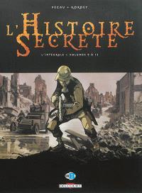 L'histoire secrète : l'intégrale. Volume 3, Volumes 9 à 12