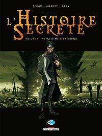 L'histoire secrète : tomes 1 à 7