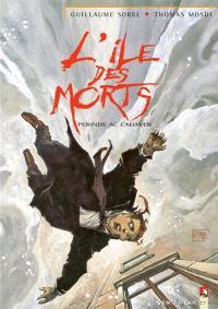 L'Ile des morts. Volume 4, Perinde ac cadaver