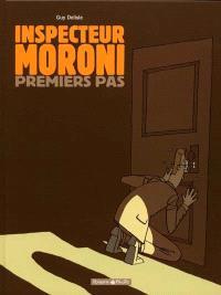 L'inspecteur Moroni. Volume 1, Premiers pas