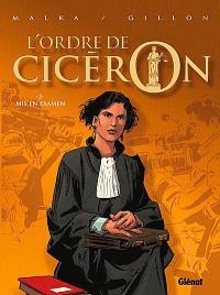 L'ordre de Cicéron. Volume 2, Mis en examen