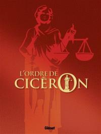 L'ordre de Cicéron : coffret tomes 1 à 4