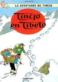 La aventuroj de Tincjo. Volume 2006, Tincjo en Tibeto
