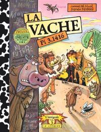 La vache : l'intégrale. Volume 3