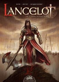 Lancelot. Volume 1, Claudas des Terres désertes