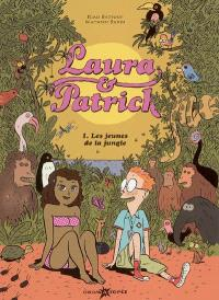 Laura & Patrick. Volume 1, Les jeunes de la jungle