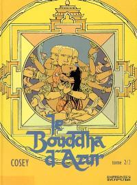 Le bouddha d'azur. Volume 2