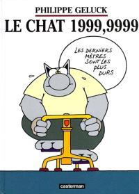 Le Chat, Le Chat 1999, 9999
