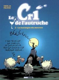 Le cri de l'autruche. Volume 2, La harangue du mouton