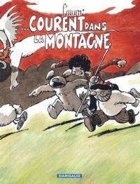 Le génie des alpages. Volume 14, Courent dans la montagne