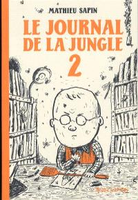 Le journal de la jungle. Volume 2