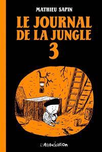 Le journal de la jungle. Volume 3