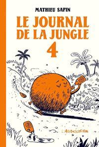 Le journal de la jungle. Volume 4