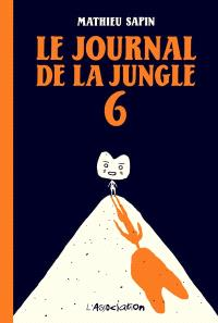 Le journal de la jungle. Volume 6