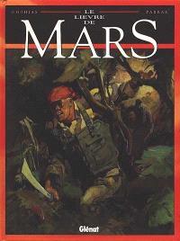 Le lièvre de Mars. Volume 5