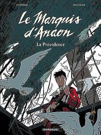 Le marquis d'Anaon. Volume 3, La providence