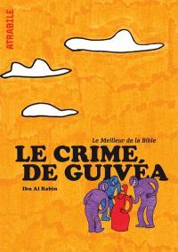 Le meilleur de la Bible, Le crime de Guivéa