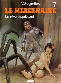Le Mercenaire. Volume 7, Un rêve inquiétant
