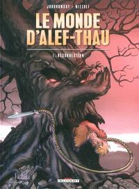 Le monde d'Alef-Thau. Volume 1, Résurrection