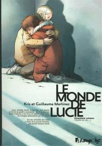 Le monde de Lucie. Volume 2, Rester en vie...