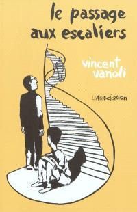Le passage aux escaliers