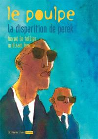 Le poulpe. Volume 8, La disparition de Perek
