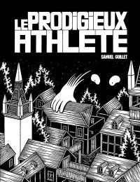 Le prodigieux athlète