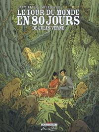 Le tour du monde en 80 jours, de Jules Verne. Volume 2