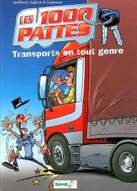 Les 1.000 pattes. Volume 1, Transports en tout genre