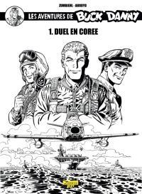 Les aventures de Buck Danny : classic. Volume 1, Duel en Corée
